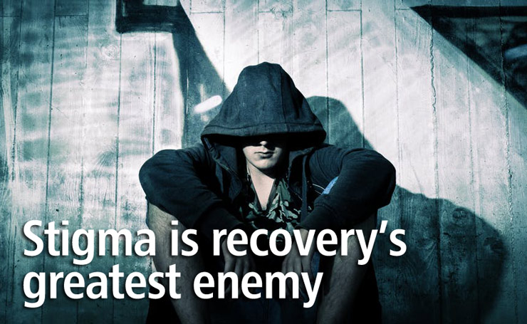 stigma is recovery's enemy