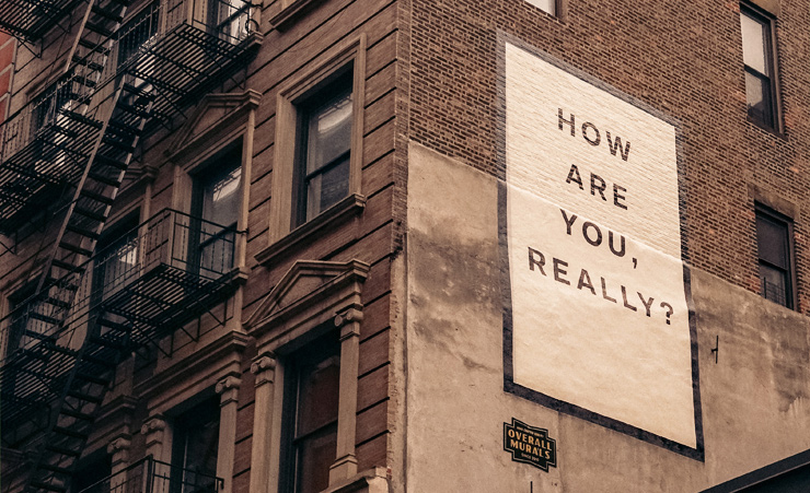 How are you really?